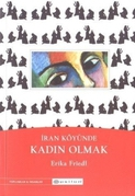 honor in the book women of deh koh by erika friedl Mahnaz afkhami & efriedl syracuse (usa  hermeneutics and honor:  aramco world, 47 iii (1996) pp (arab women's book fair) 834 kansouh-habib.