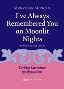 I've Always Remembered You On Moonlit Nights