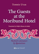 The Guests At The Moribund Hotel